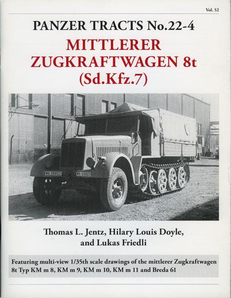 Panzer Tracts No.22-4 - Sd.Kfz.7