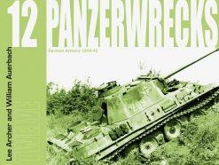 Panzerwrecks 12 - WW2 Panzer book