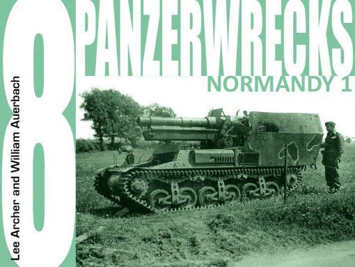 Panzerwrecks 8: Normandy 1 - WW2 Panzer book.