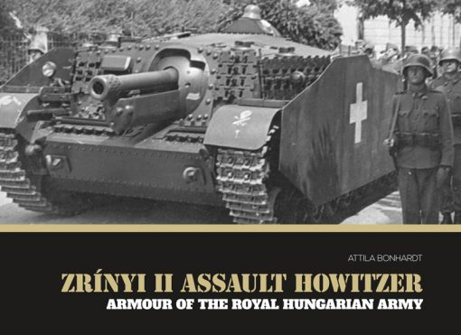 Zrinyi II Assault Tank - WW2 Zrinyi tank book