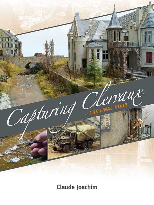 Capturing Clervaux - Diorama Modelling book