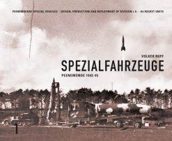 Spezialfahrzeuge Peenemünde 1942-45 - WW2 V2 rocket book