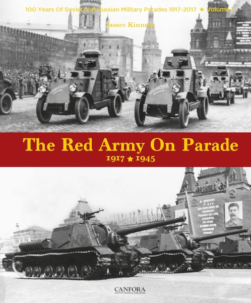 Th Red Army on Parade 1917-1945