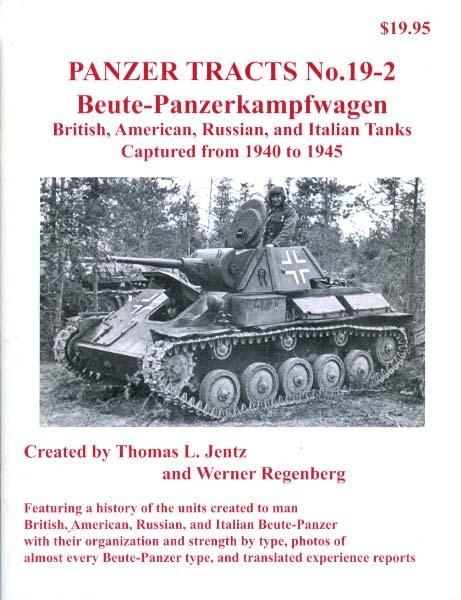 Panzer Tracts No.19-2 - Beutepanzer - British, American, Russian & Italian