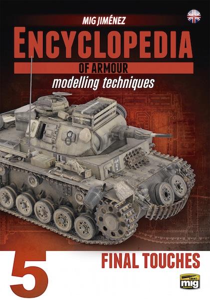 Encyclopedia of Armour Modelling Techniques Vol.5 by Mig Jimenez