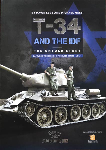 T-34 and the IDF: The Untold Story