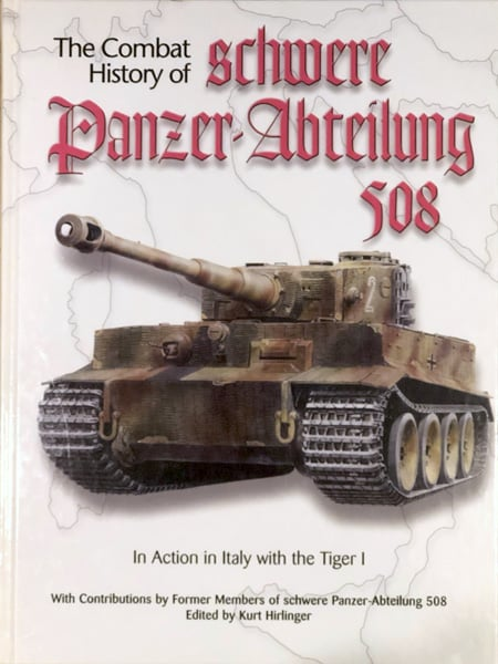 The Combat History of schwere Panzer-Abteilung 508