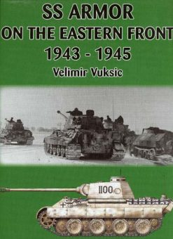 SS Armor on the Eastern Front 1943-1945