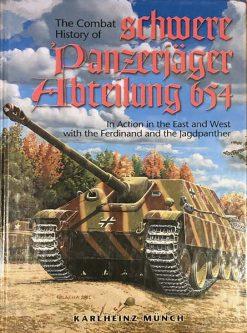The Combat History of schwere Panzerjäger-Abteilung 654