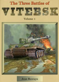 The Three Battles of Vitebsk Volume 1