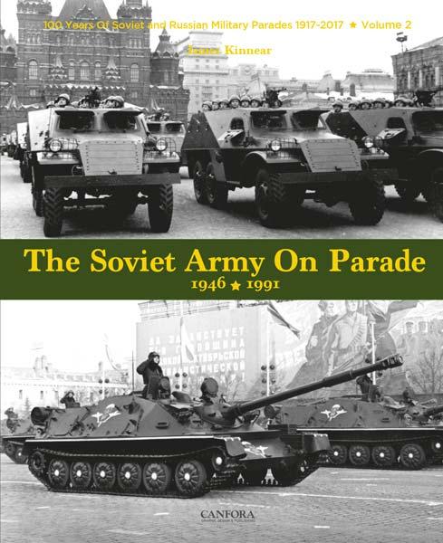 The Soviet Army on Parade 1946-1991