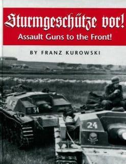 Sturmgeschütze Vor! - Assault Guns to the Front!