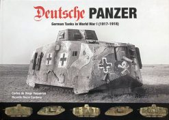 Deutsche Panzer: German Tanks in World War I (1917-1918) ABT 720