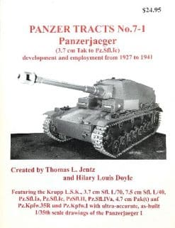 Panzer Tracts No.7-1 Panzerjäger (3.7cm Tak to Pz.Sfl.Ic)
