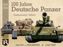 100 Jahre Deutsche Panzer 1918‑2018