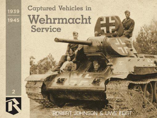 Captured Vehicles in Wehrmacht Service