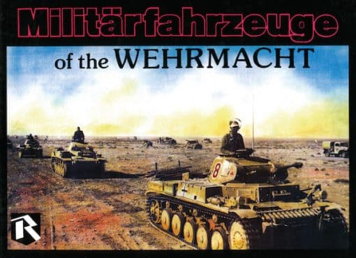 Militarfahrzeuge of the Wehrmacht Vol.2
