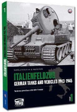 Italienfeldzug: German Tanks and Vehicles 1943-1945 Vol.1 - MIG6261