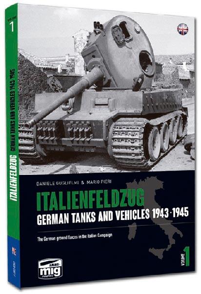 Italienfeldzug: German Tanks and Vehicles 1943-1945 Vol.1 - MIG6261
