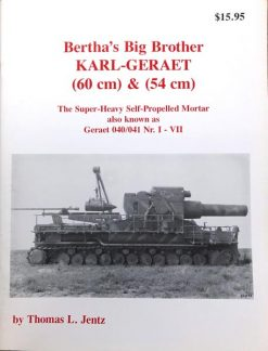 Bertha's Big Brother: Karl-Gerät