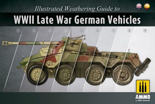 Illustrated Weathering Guide To WWII Late War German Vehicles - MIG6015