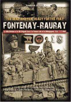 Fontenay - Rauray: The Bear and Fox, Ready for the Fray
