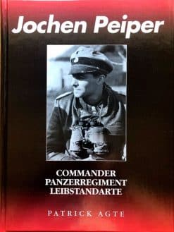 Jochen Peiper: Commander of Panzerregiment 'Leibstandarte'