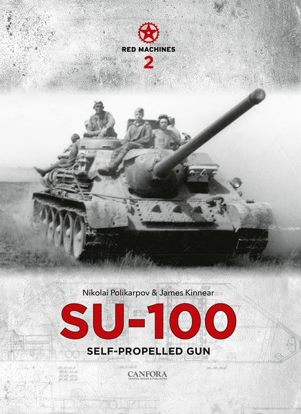 Red Machines 2: SU-100 Self-Propelled Gun