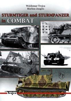 Sturmtiger & Sturmpanzer in Combat
