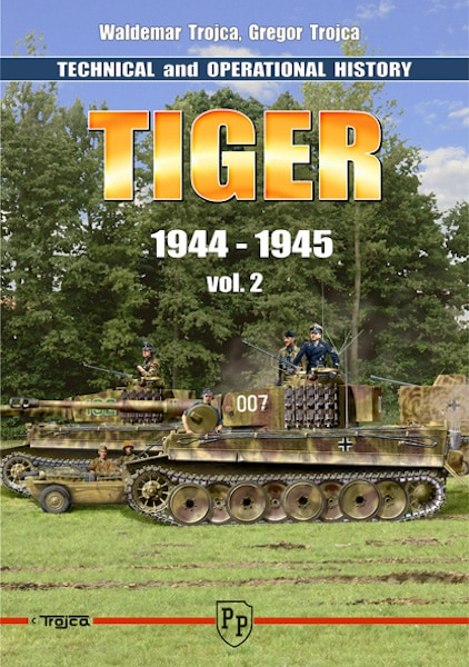 Technical & Operational History Tiger Vol.2 1944-1945