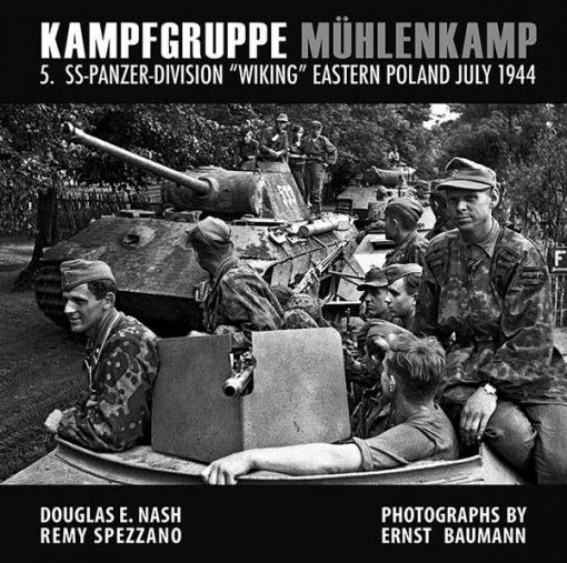 """Kampfgruppe Mühlenkamp: 5. SS-Panzer Division """"Wiking"""", Eastern Poland, July 1944"""