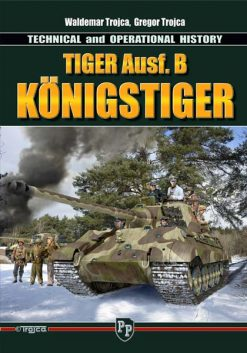 Tiger Ausf. B Königstiger, Technical and Operational History
