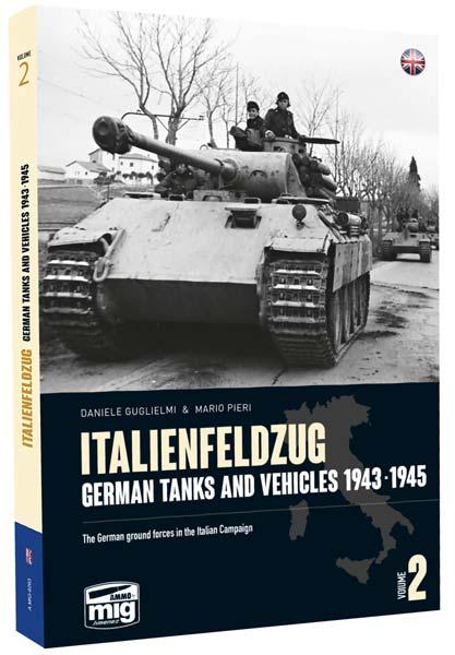 Italienfeldzug: German Tanks and Vehicles 1943-1945 Vol.2 - MIG6263