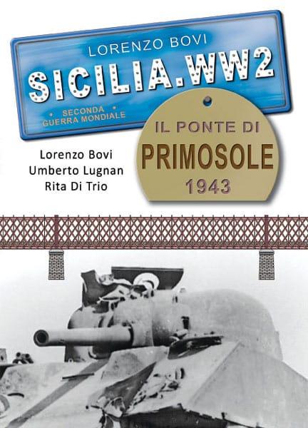 Il Ponte Di Primosole 1943 (The Bridge of Primosole 1943)