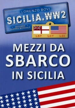 Mezzi Da Sbarco in Sicilia (Landing Craft in Sicily)
