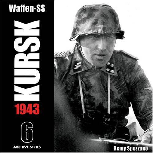 WAFFEN-SS KURSK 1943 VOL.6