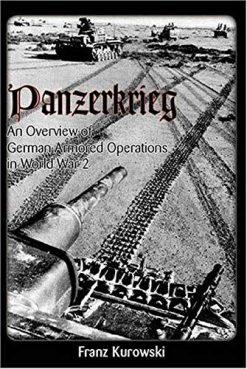 Panzerkrieg: An Overview of German Armored Operations in World War 2