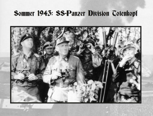 Sommer 1943: SS-Panzer Division Totenkopf