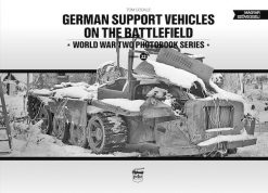 German Support Vehicles on the Battlefield (Vol.22)