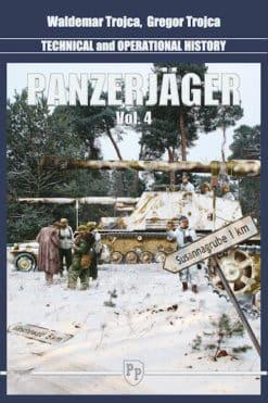 Panzerjäger - Technical and Operational History Vol.4